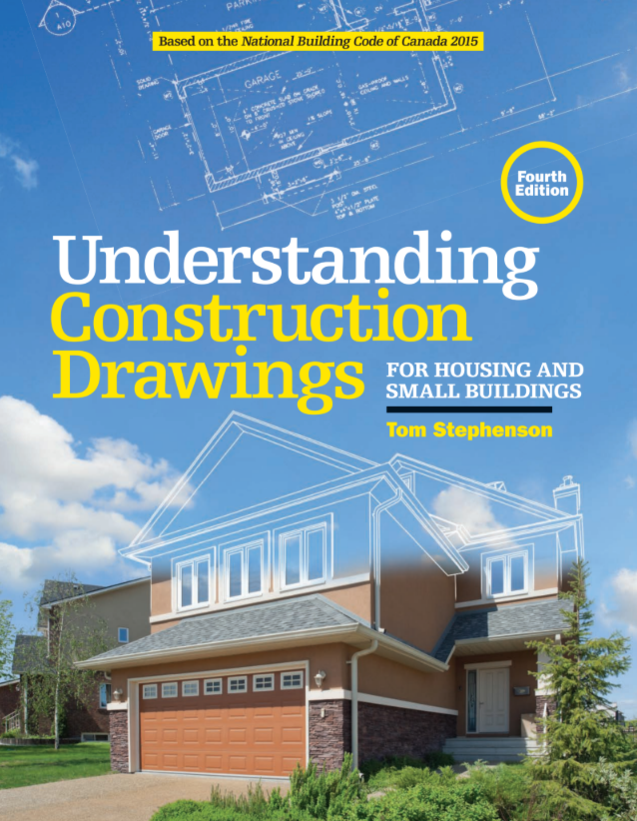 Understanding Construction Drawings for Housing and Small Buildings, 4th Edition
