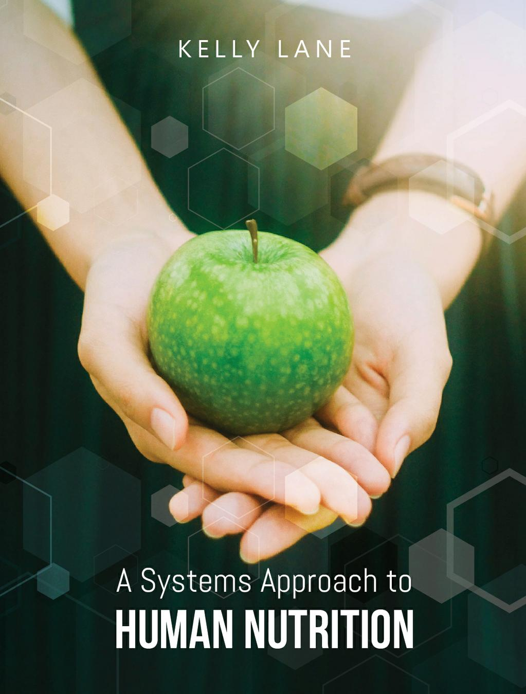 A Systems Approach to Human Nutrition