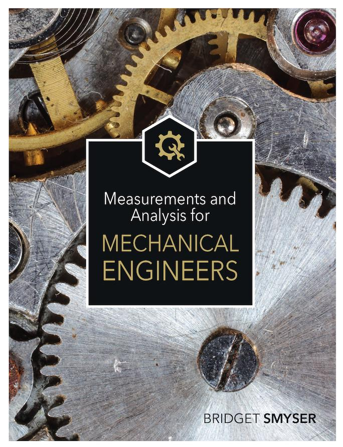 Measurements and Analysis for Mechanical Engineers