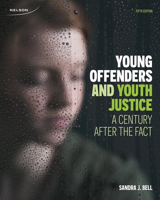 Young Offenders and Youth Justice: A Century After the Fact, 5th Edition