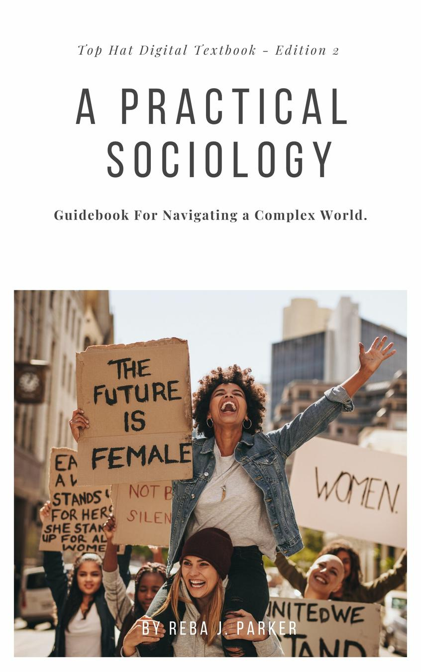 A Practical Sociology
