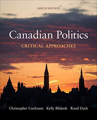 Canadian Politics: Critical Approaches, 9th Edition