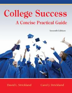 College Success: A Concise Practical Guide