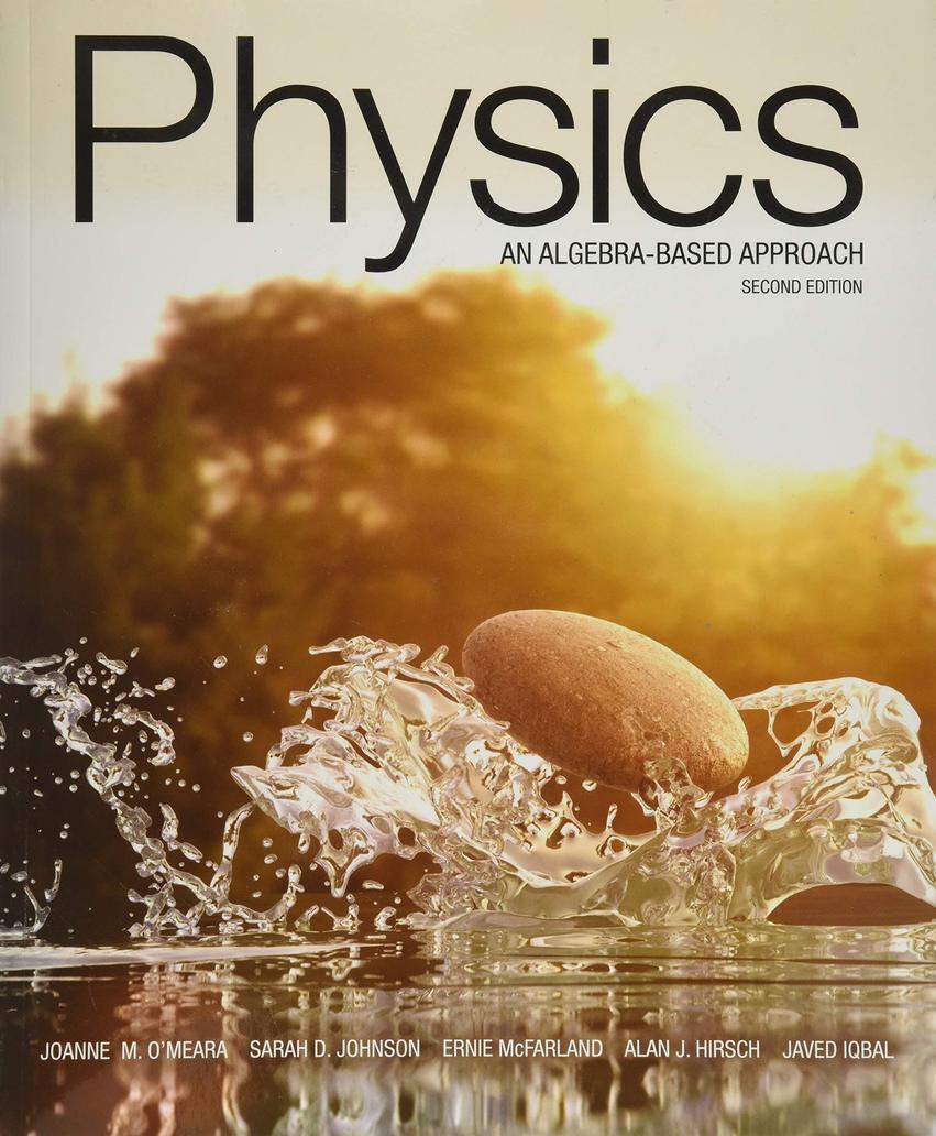 Physics: An Algebra-Based Approach, 2nd Edition