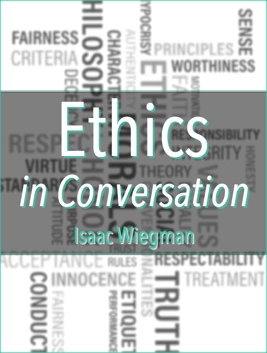 Ethics in Conversation