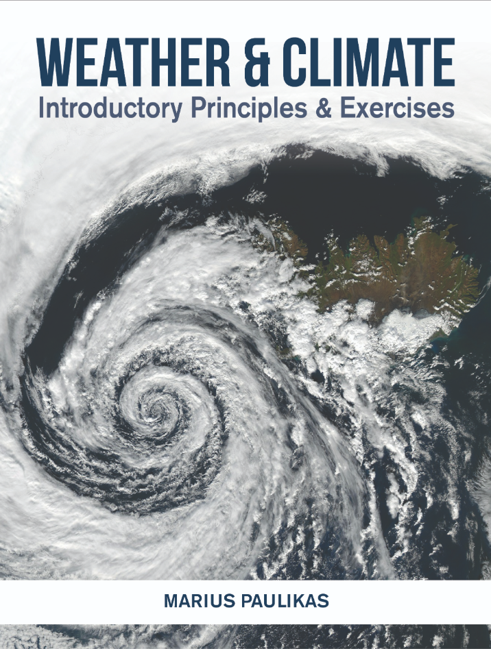 Weather & Climate: Introductory Principles & Exercises