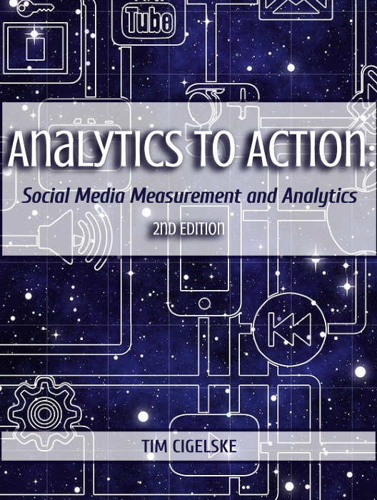 Analytics to Action: Social Media Measurement and Analytics, 2nd Edition
