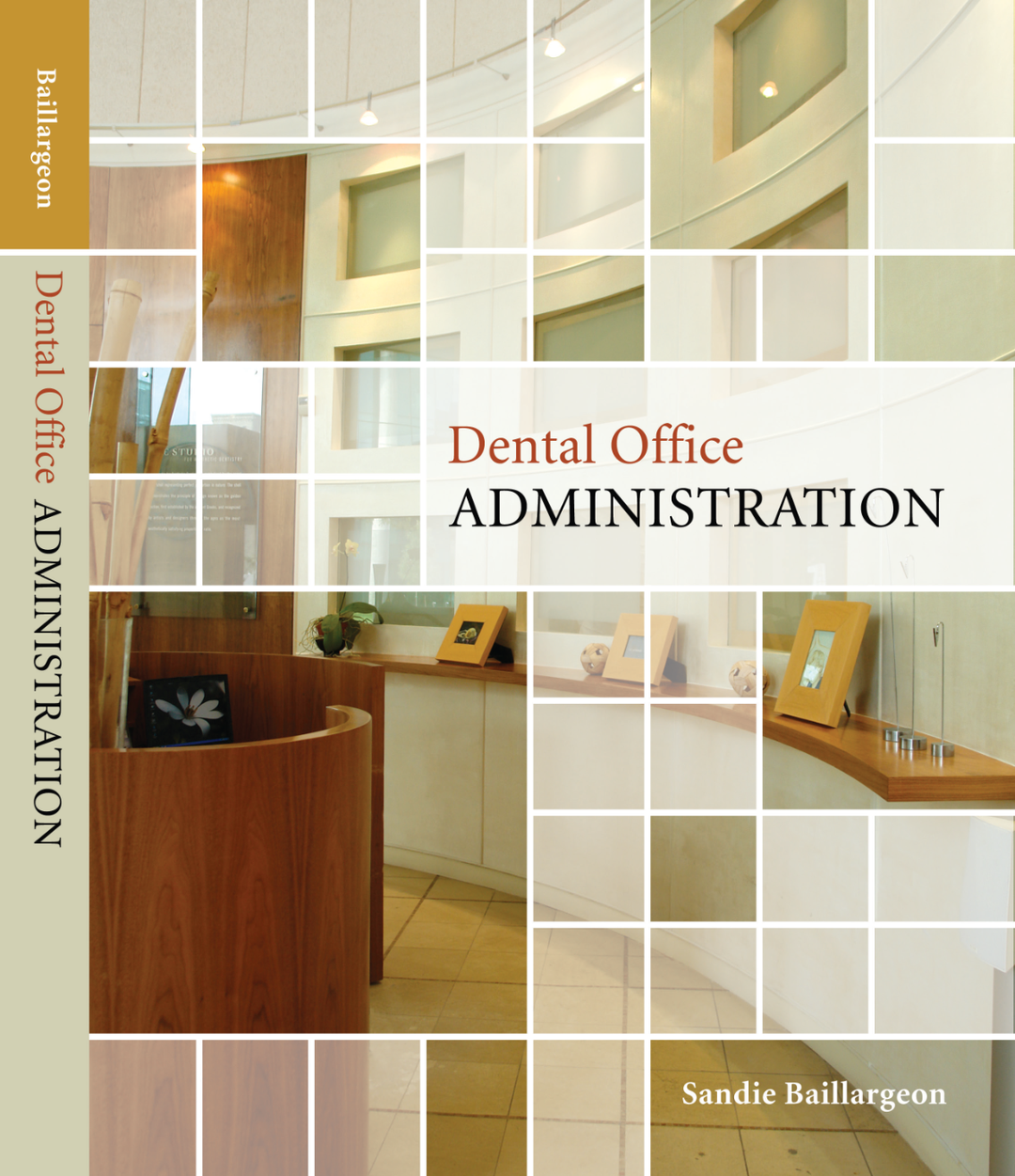 Dental Office Administration, 1st Edition