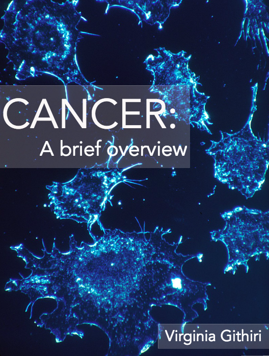 Cancer: A Brief Overview