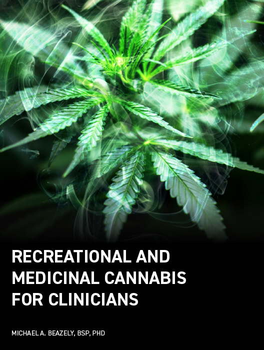 Recreational and Medicinal Cannabis for Clinicians