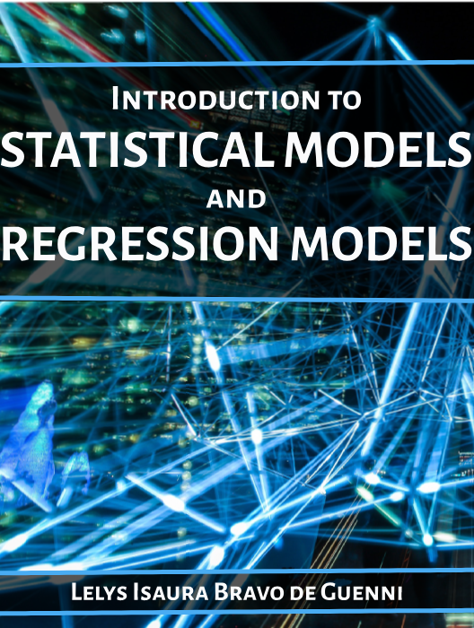 Introduction to Statistical Methods and Regression Models