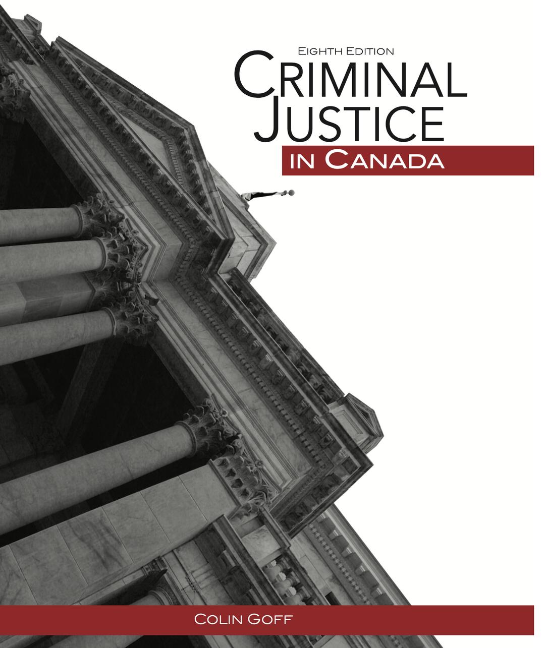 Criminal Justice in Canada, 8th Edition