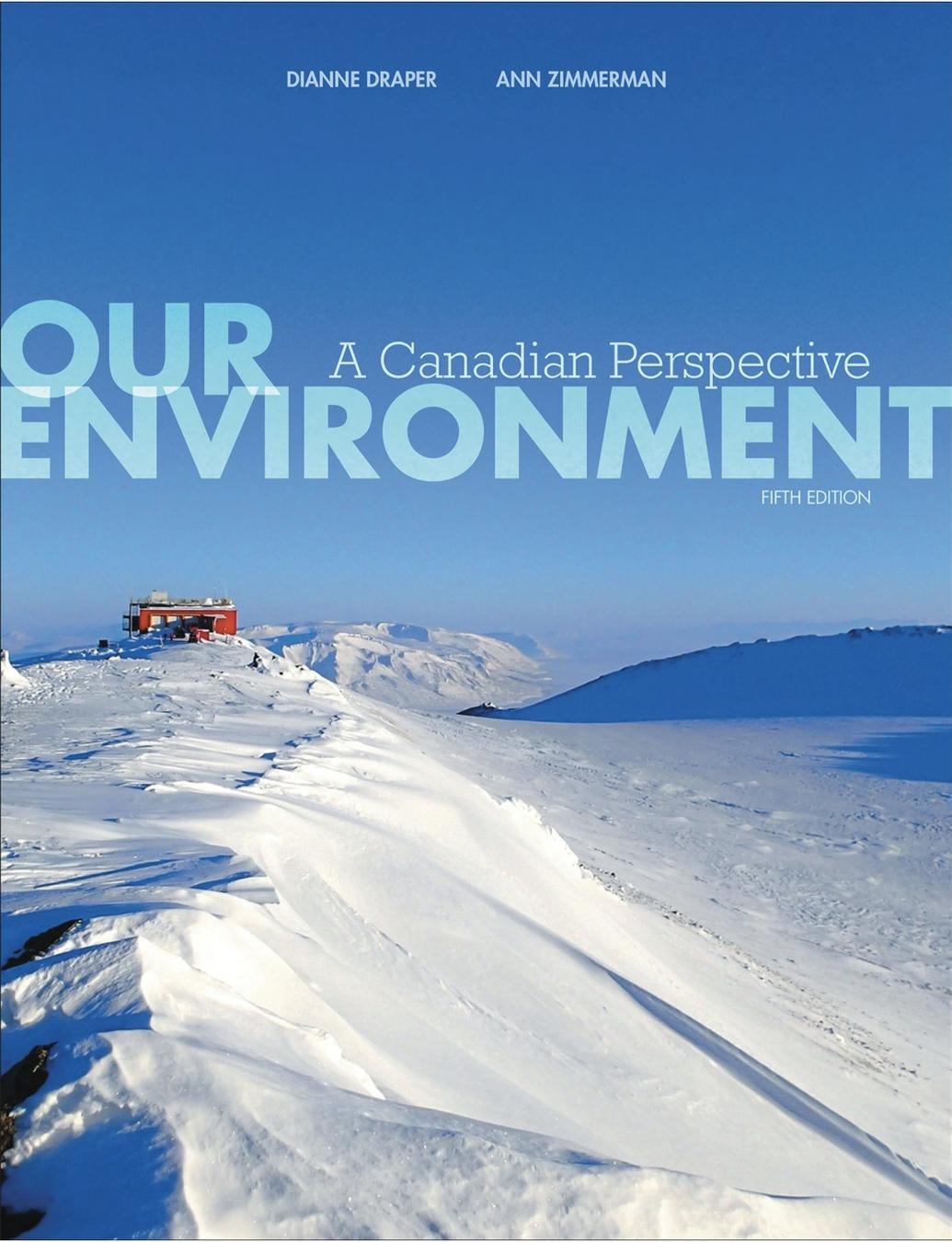 Our Environment: A Canadian Perspective, 5th Edition