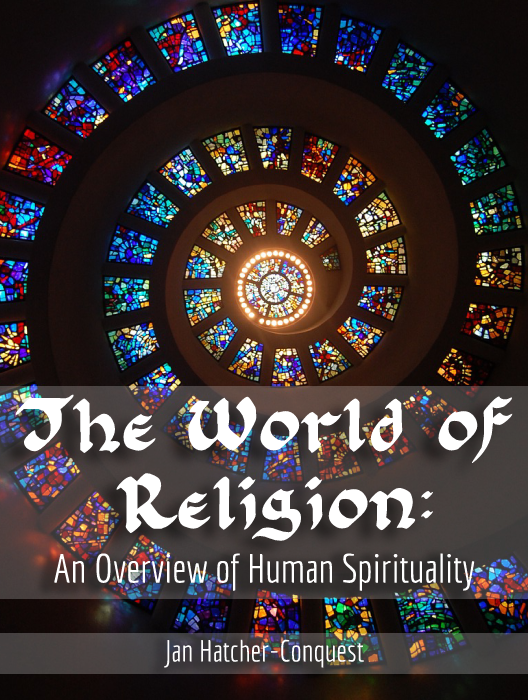 The World of Religion: An Overview of Human Spirituality