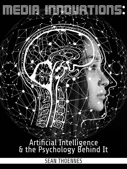 Media Innovations: Artificial Intelligence and the Psychology Behind It