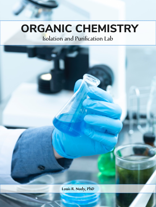 Organic Chemistry: Isolation and Purification Lab