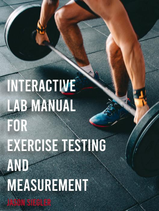Interactive Lab Manual for Exercise Testing and Measurement
