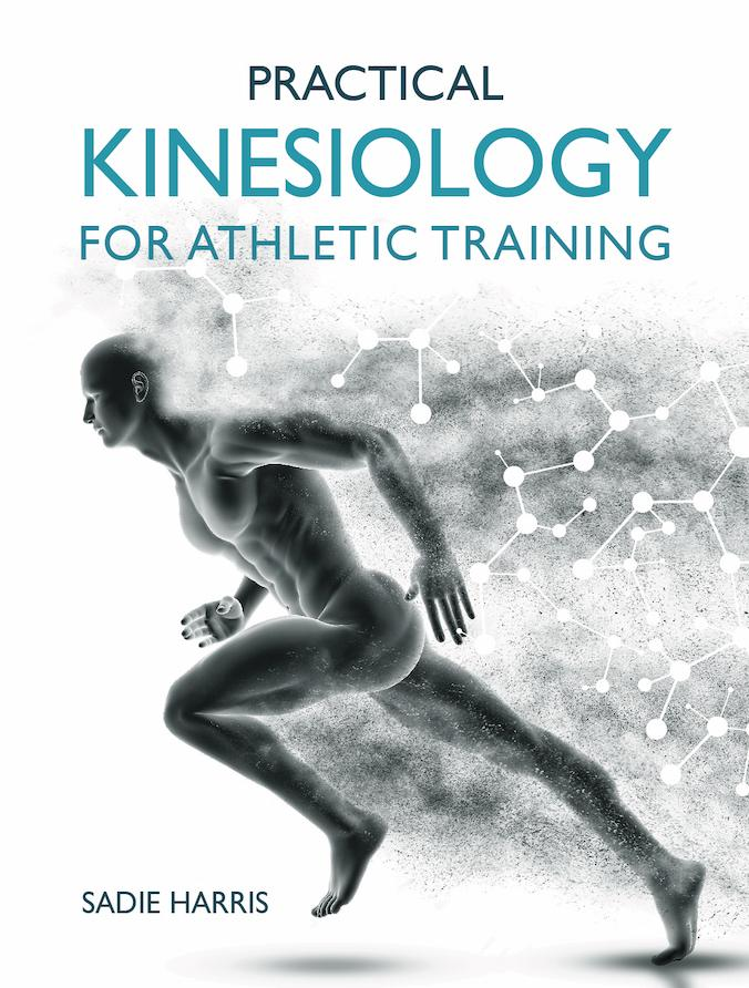 Practical Kinesiology for Athletic Training