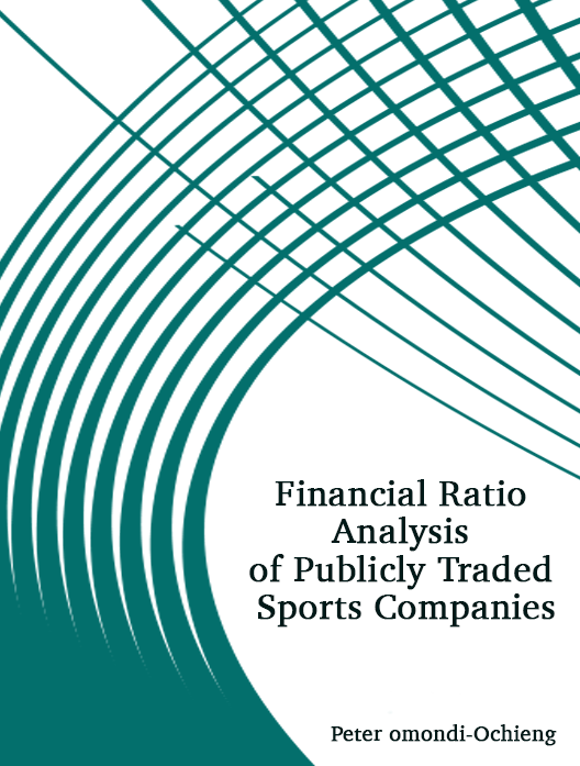 Financial Ratio Analysis of Publicly Traded Sports Companies