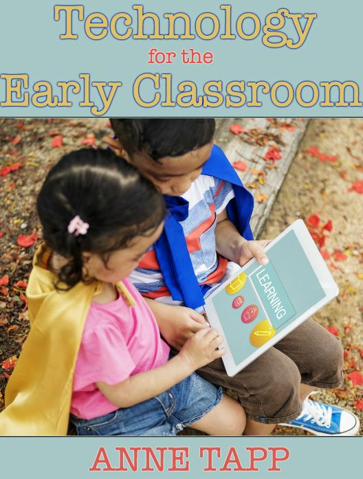 Technology for the Early Classroom