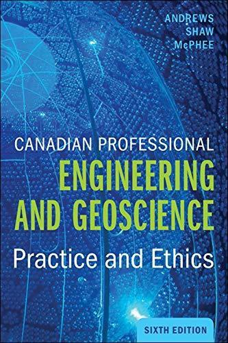 Canadian Professional Engineering and Geoscience, 6th Edition