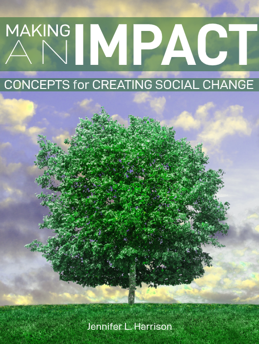 Making an Impact: Concepts for Creating Social Change