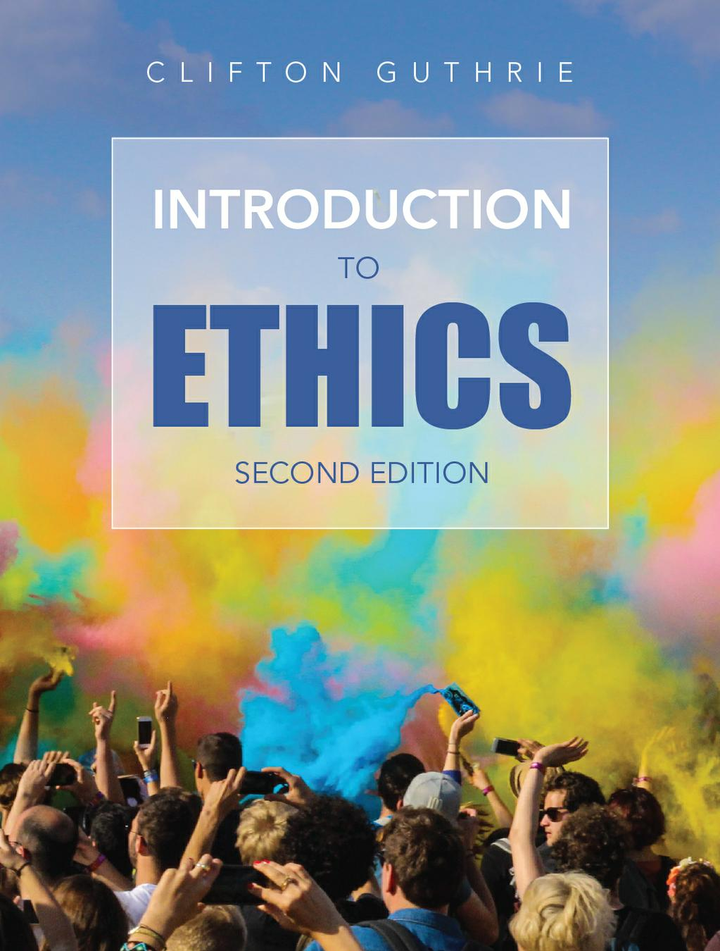 Introduction to Ethics, 2nd Edition