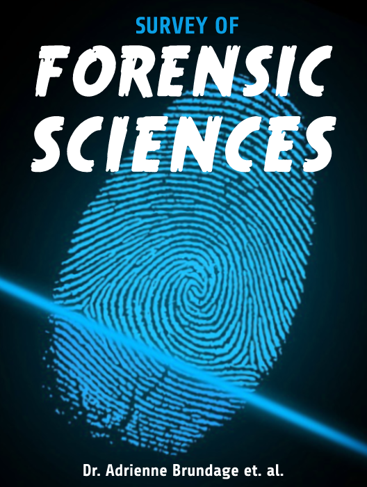 Survey of Forensic Sciences