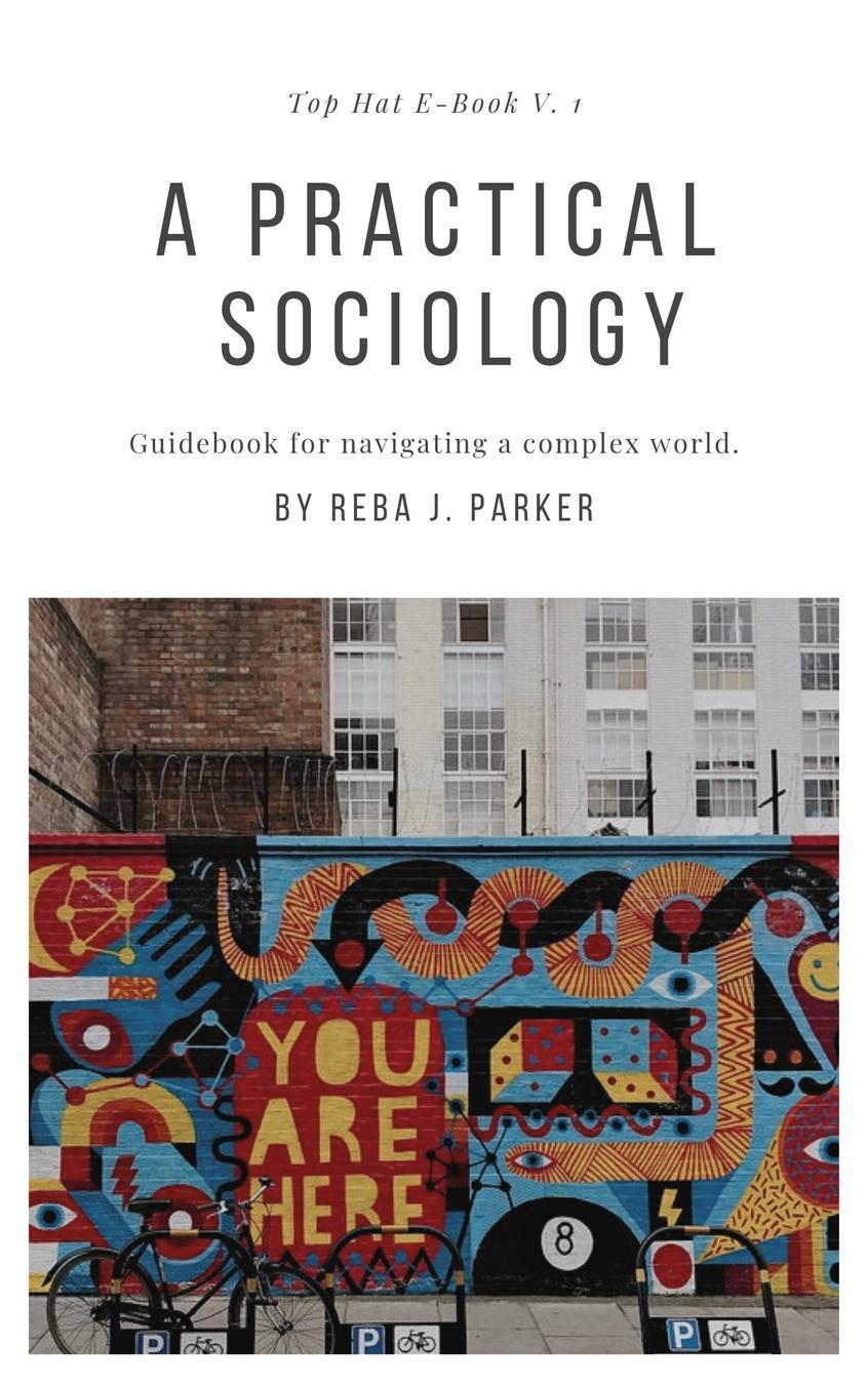 A Practical Sociology
