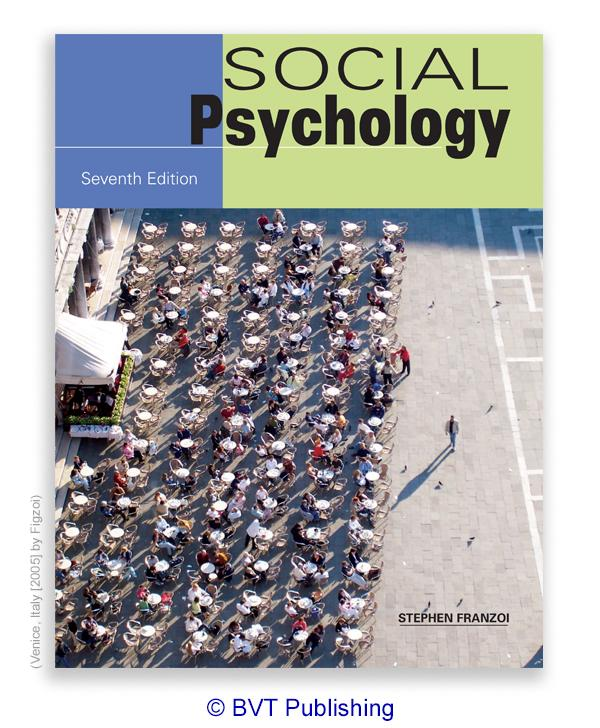 Social Psychology, Seventh Edition