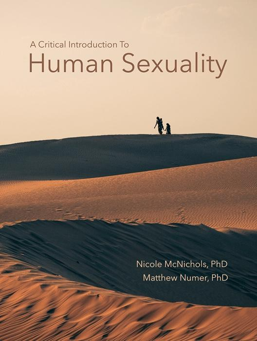 A Critical Introduction to Human Sexuality