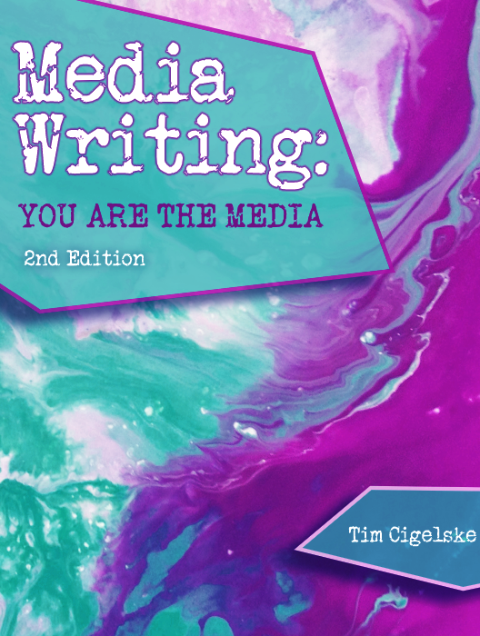 Media Writing: You Are the Media, 2nd Edition