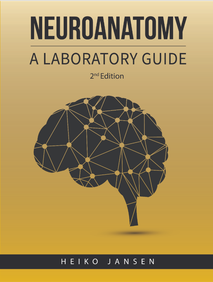 Neuroanatomy: A Laboratory Guide (2nd Edition)