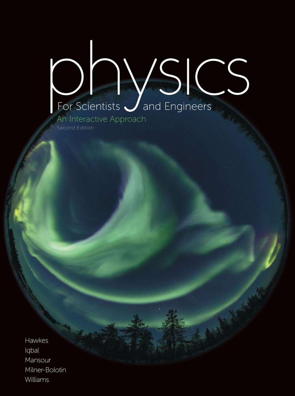 Physics for Scientists and Engineers: An Interactive Approach 2E