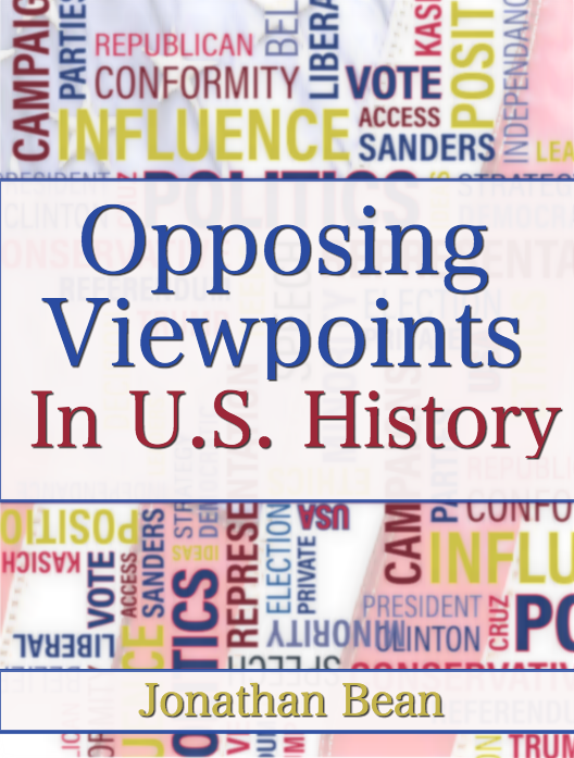 Opposing Viewpoints in US History