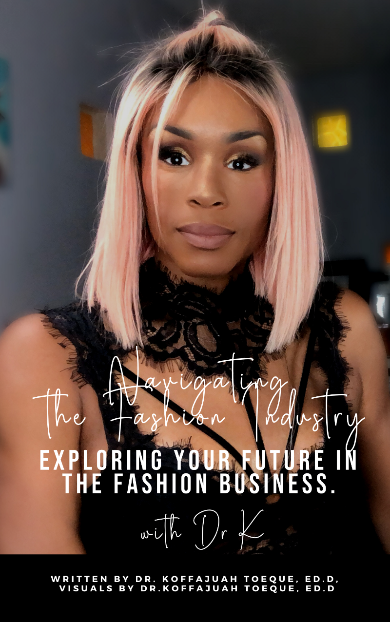 Navigating the Fashion Industry: Exploring your future in the fashion business.