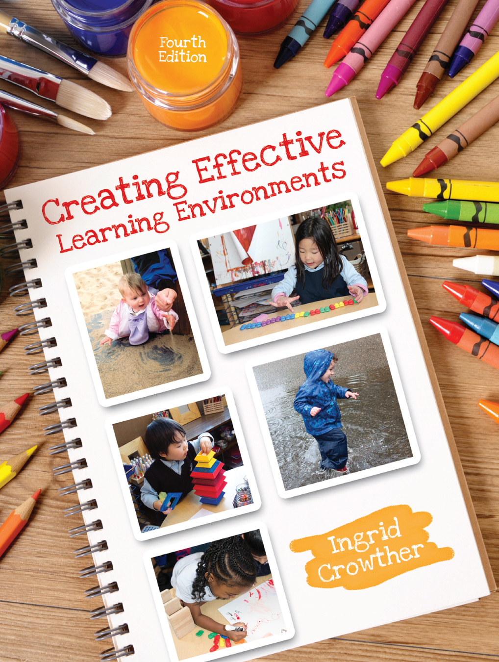 Creating Effective Learning Environments, 4th Edition