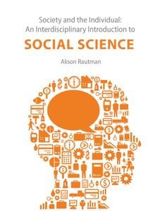Society and the Individual: An Interdisciplinary Introduction to Social Science