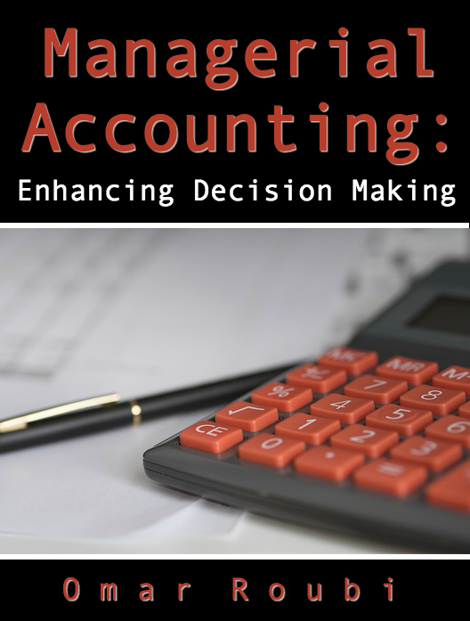Managerial Accounting: Enhancing Decision Making