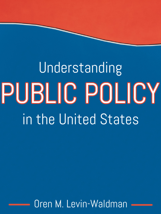 Understanding Public Policy in the United States