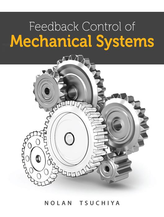 Feedback Control of Mechanical Systems