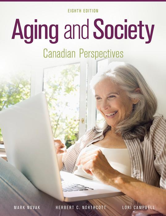 Aging and Society: Canadian Perspectives, 8th Edition