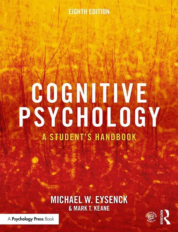 Cognitive Psychology, A Student's Handbook, 8th Edition UK