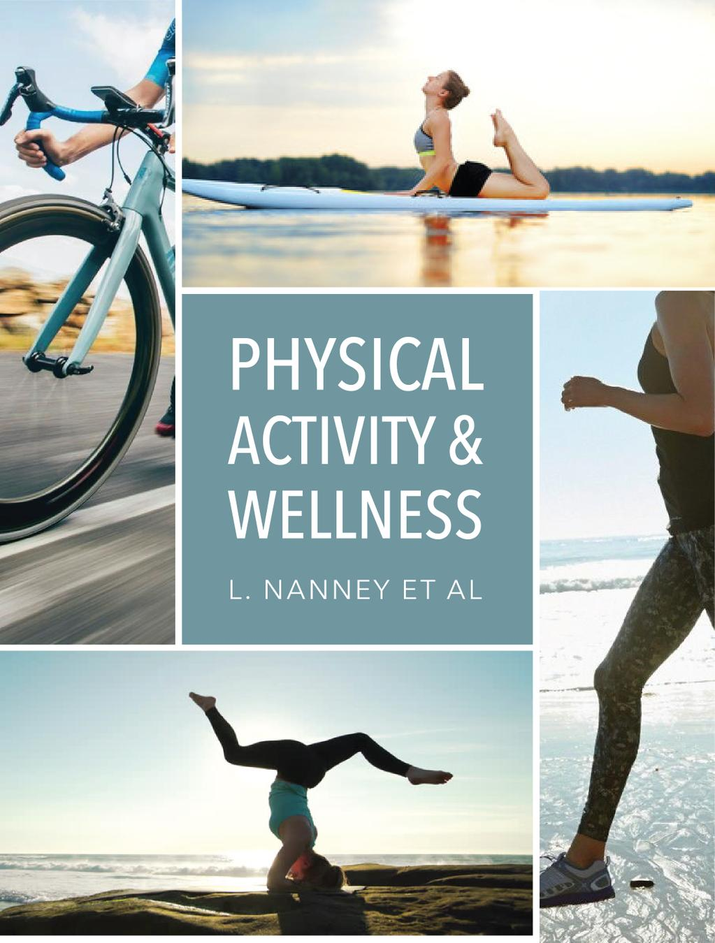 Physical Activity and Wellness