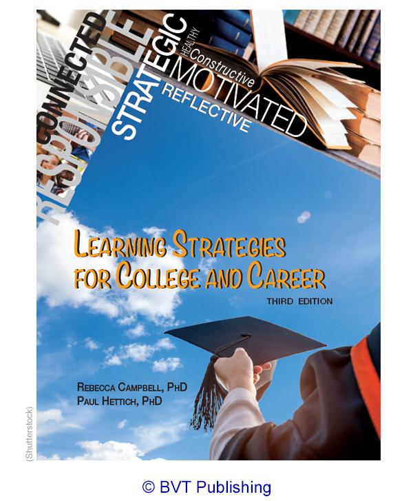 Learning Strategies For College and Career, Third Edition