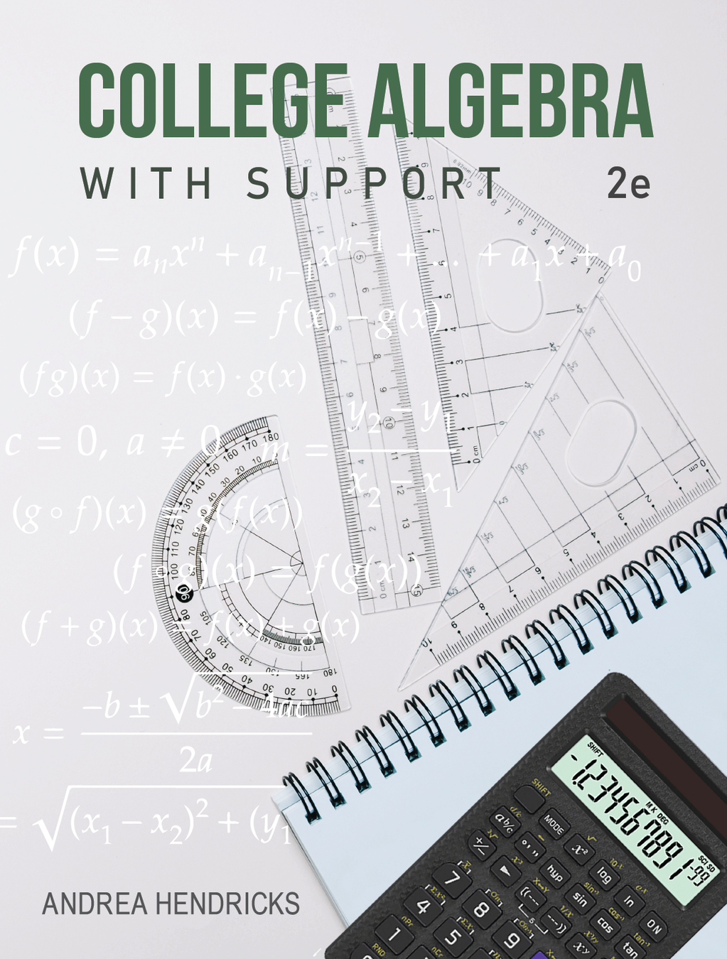 College Algebra with Support, 2nd Edition