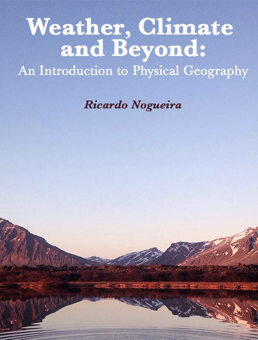 Weather, Climate and Beyond: An Introduction to Physical Geography