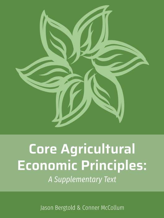 Core Agricultural Economic Principles: A Supplementary Text