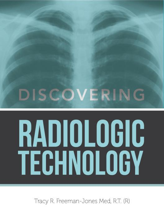 Discovering Radiologic Technology