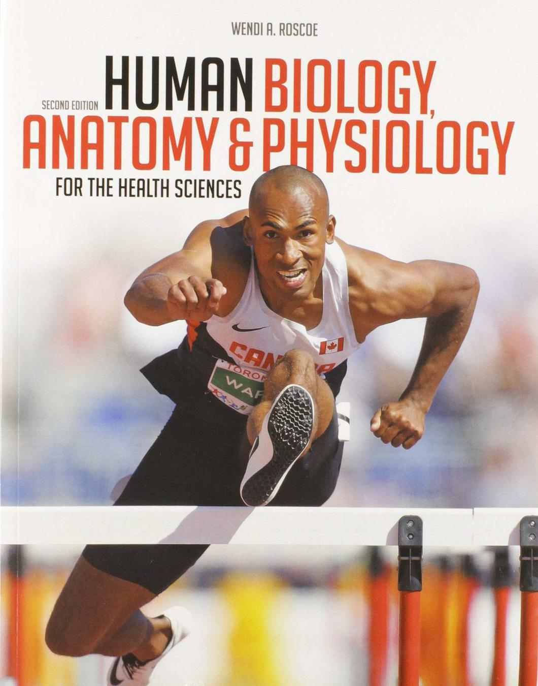 Human Biology, Anatomy & Physiology for the Health Sciences, 2nd Edition
